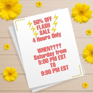 SALE ⚡THIS SATURDAY FROM 5 PM EST TO 9 PM EST⚡